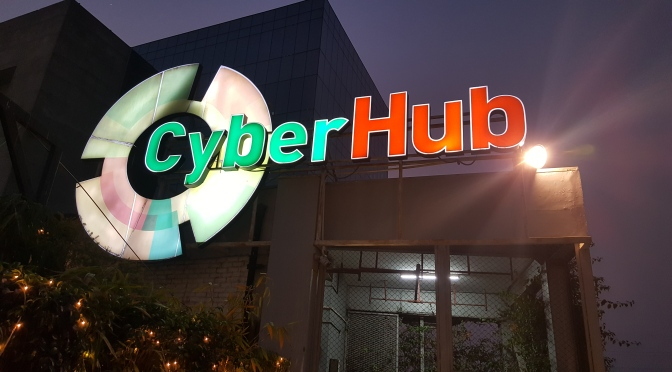 Cyber Hub Gurgaon: A Walk-through